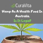 The Legalisation Of Hemp Foods in Australia