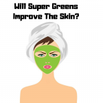 Super Green Powders & Superfoods For A Healthier Skin