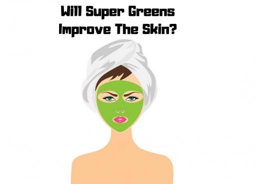 do green powders improve skin